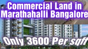 Commercial land for sale in Marathahalli Bangalore
